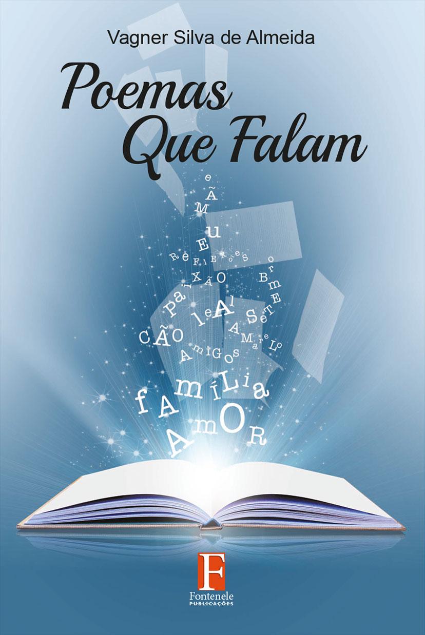 Fontenele Publicações / 11 95150-3481 / 11  95150-4383 Poesia - Poemas que Falam