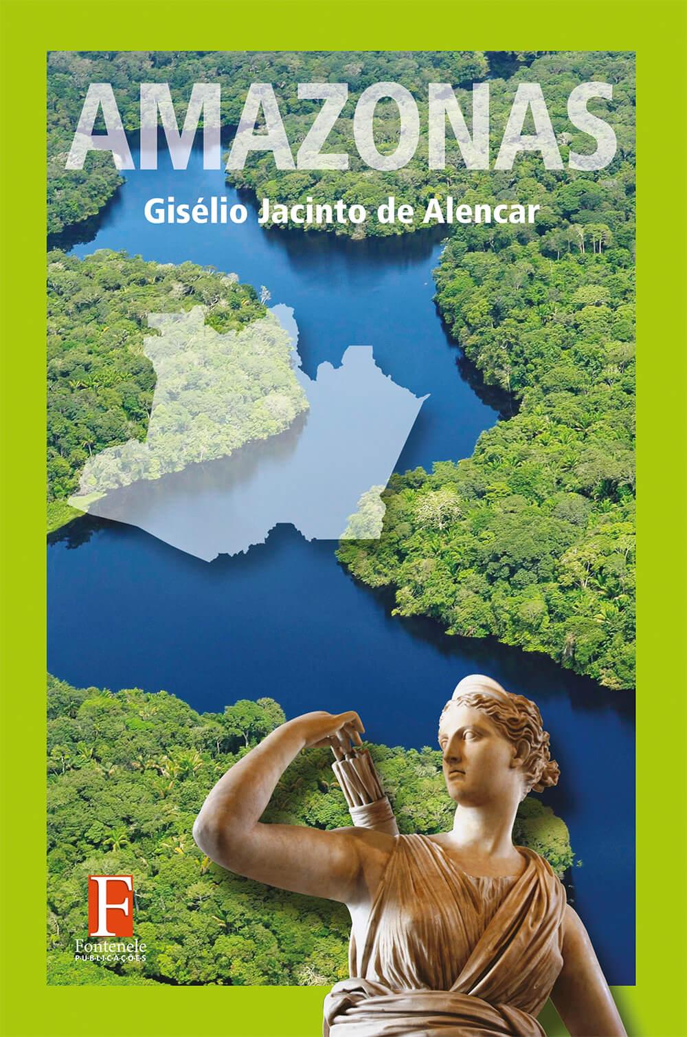 Fontenele Publicações / 11 95150-3481 / 11  95150-4383 Literatura brasileira - AMAZONAS