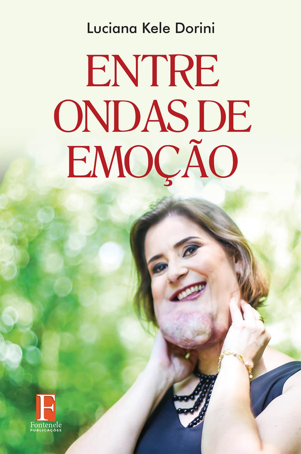 Fontenele Publicações / 11 95150-3481 / 11  95150-4383 Biografia - ENTRE ONDAS DE EMOÇÃO
