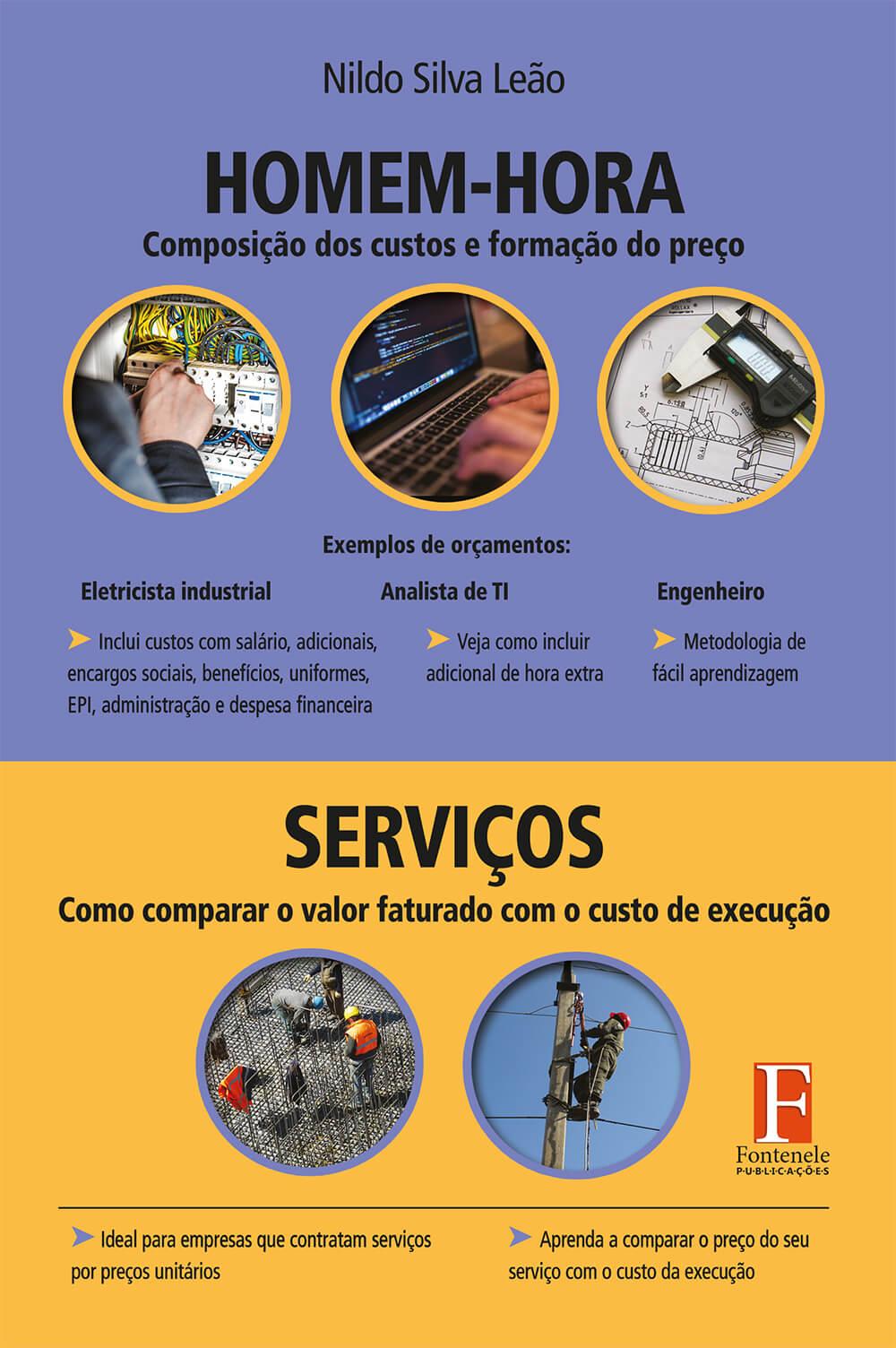 Fontenele Publicações / 11 95150-3481 / 11  95150-4383 HOMEM HORA ‐ COMPOSIÇÃO DOS CUSTOS E FORMAÇÃO DO PREÇO