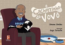 Fontenele Publicações / 11 95150-3481 / 11  95150-4383 O CACHORRINHO DO VOVÔ