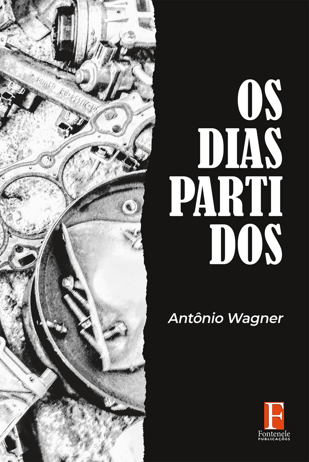 Fontenele Publicações / 11 95150-3481 / 11  95150-4383 OS DIAS PARTIDOS