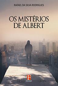 Fontenele Publicações / 11 95150-3481 / 11  95150-4383 Os mistérios de Albert