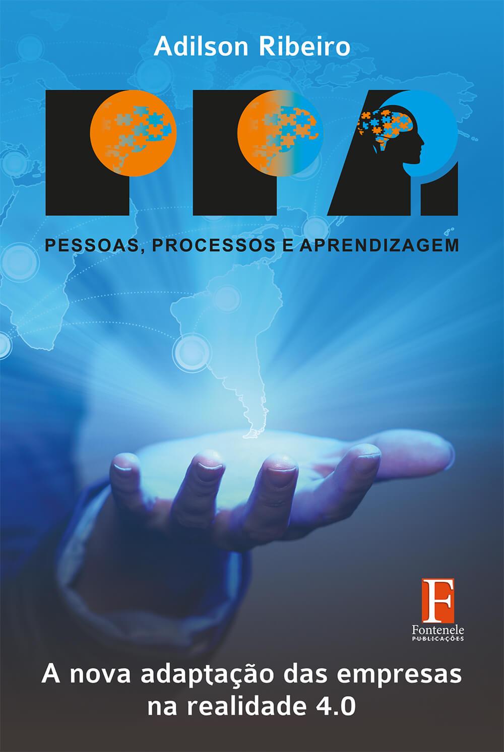 Fontenele Publicações / 11 95150-3481 / 11  95150-4383 Pessoas, Processos e Aprendizagem