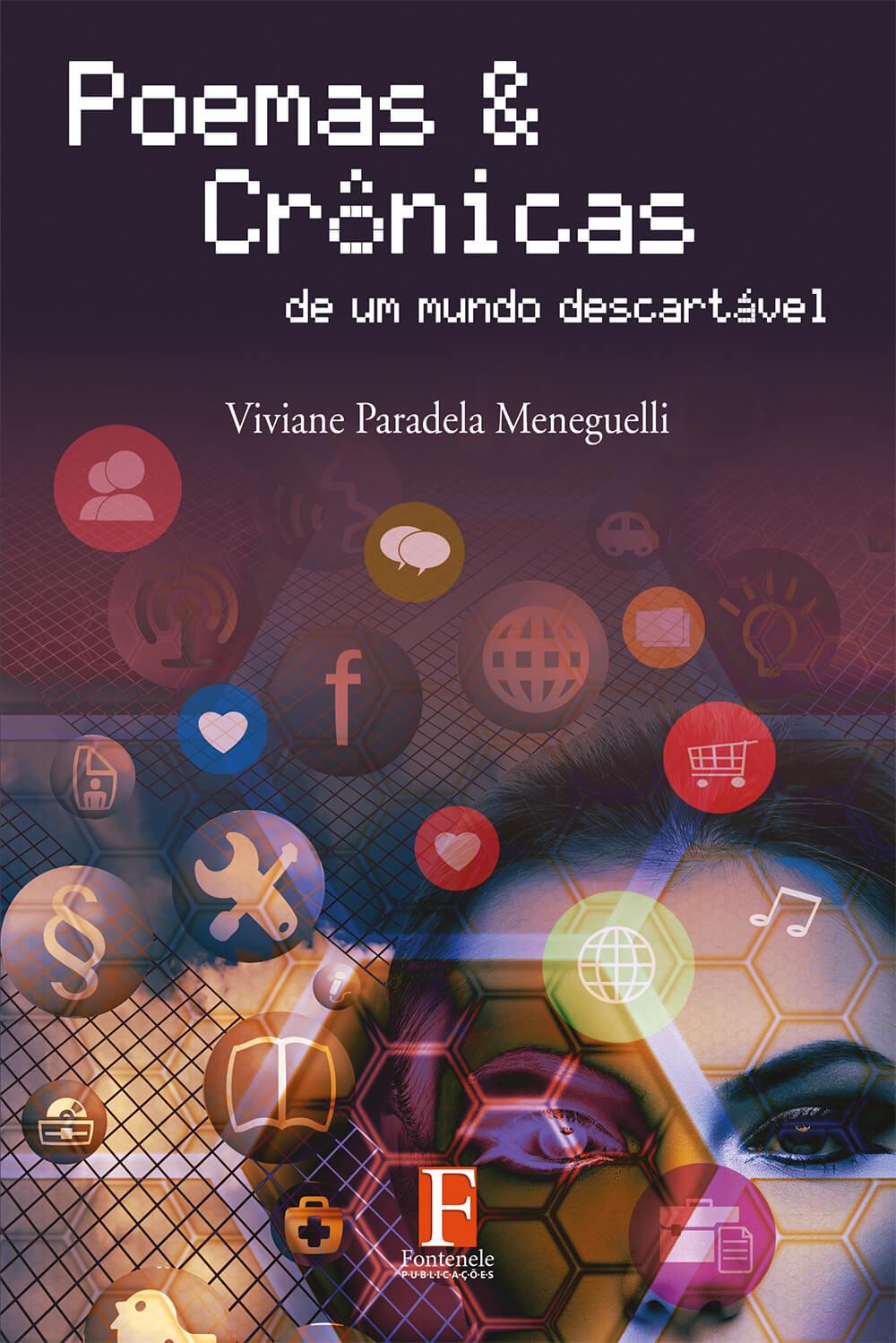 Fontenele Publicações / 11 95150-3481 / 11  95150-4383 Poemas & Crônicas de um mundo descartável