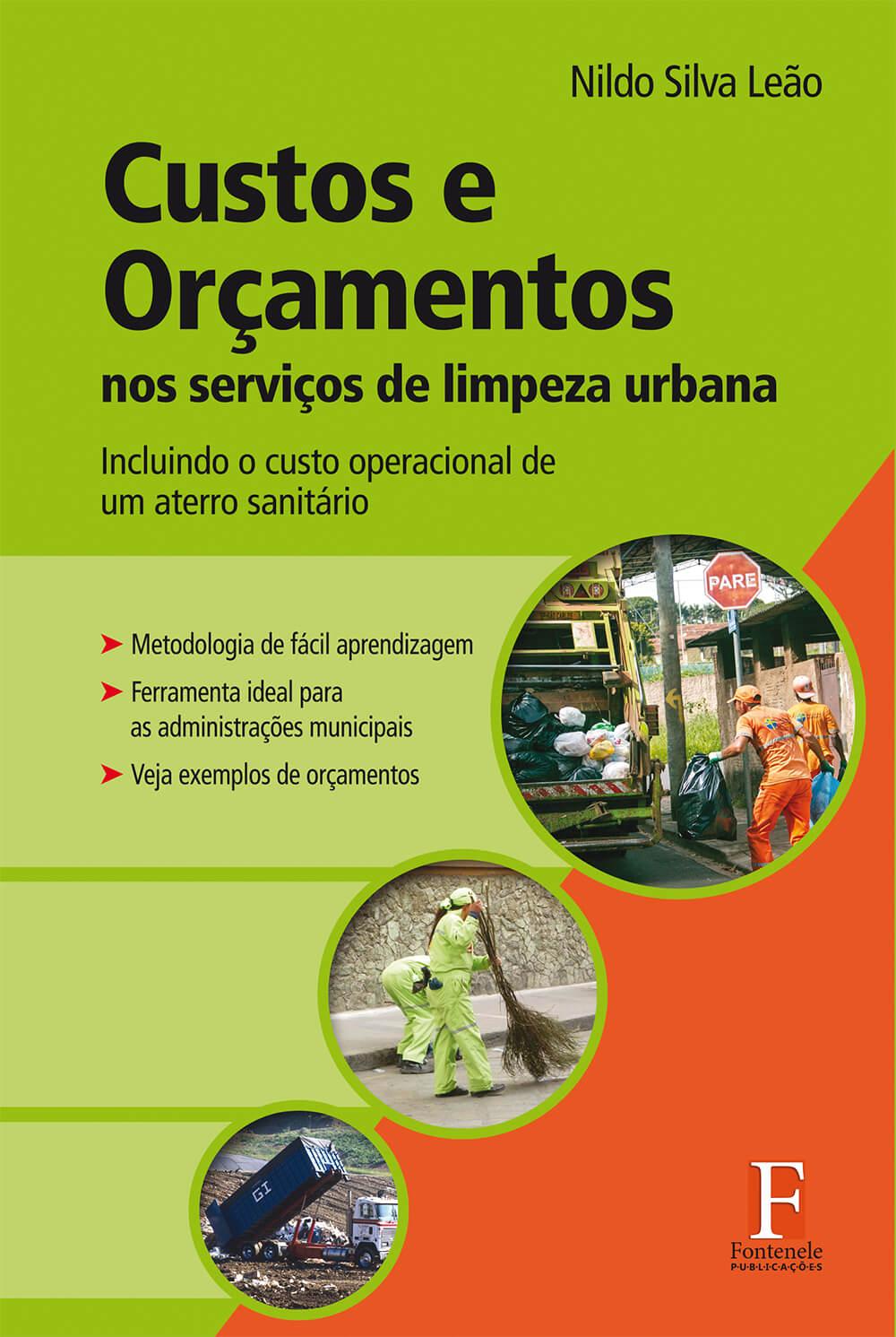 Fontenele Publicações / 11 95150-3481 / 11  95150-4383 Custos e Orçamentos nos serviços de limpeza urbana