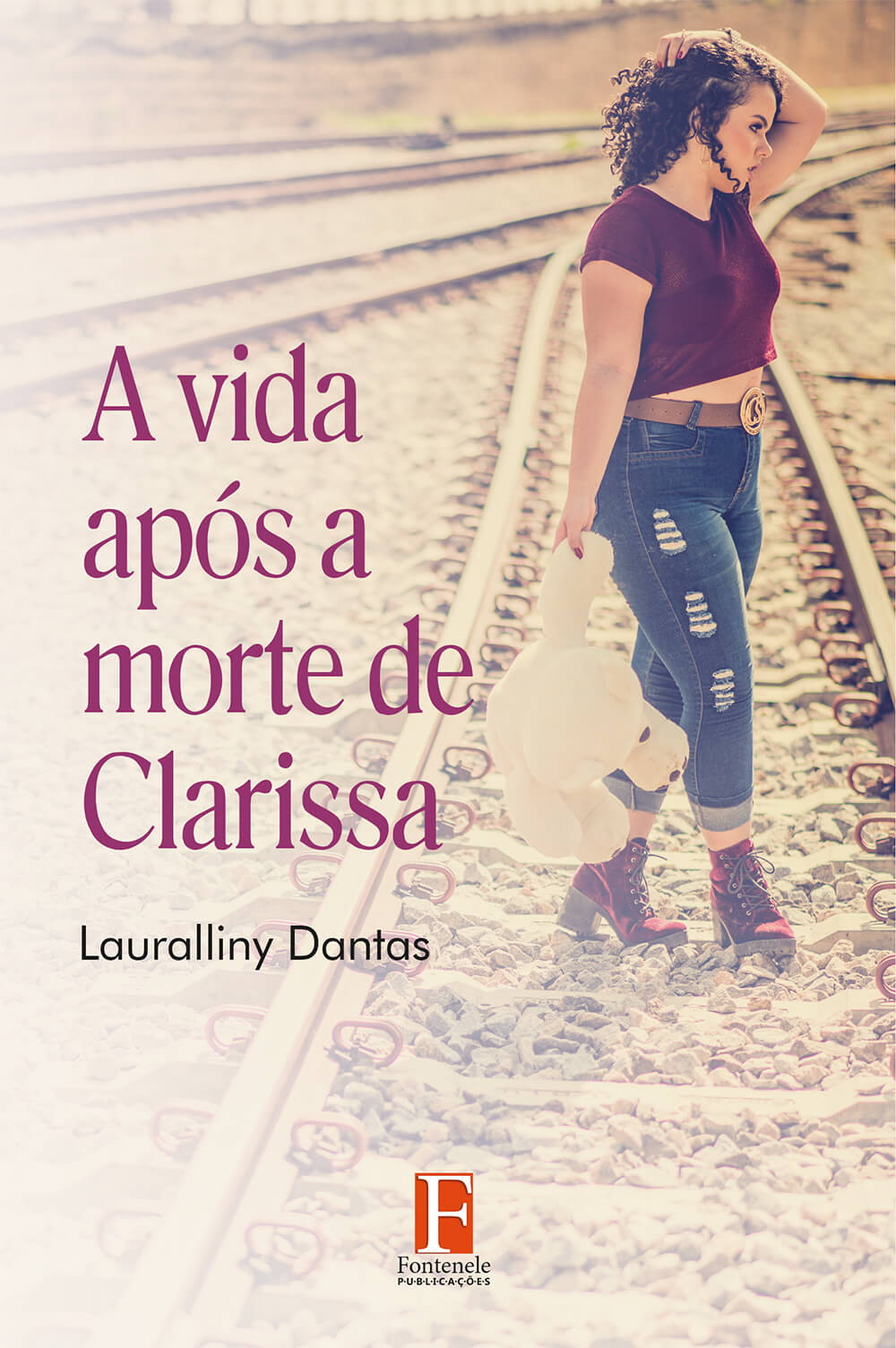 Fontenele Publicações / 11 95150-3481 / 11  95150-4383 A VIDA APÓS A MORTE DE CLARISSA