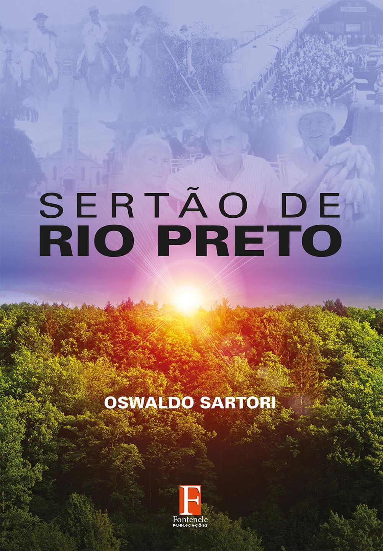 Fontenele Publicações / 11 95150-3481 / 11  95150-4383 SERTÃO DE RIO PRETO